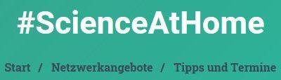 #ScienceAtHome: Experimentieren und Lernen zu Hause